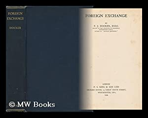 Foreign Exchange / by F. J. Docker: Docker, Frederick Joseph (1881-)