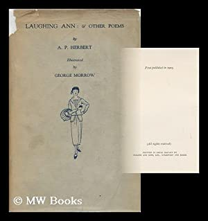 Laughing Ann & Other Poems / by A. P. Herbert ; Line Drawn Illustrations by George Morrow:...