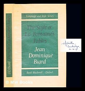 The style of La Fontaine's Fables: Biard, Jean Dominique