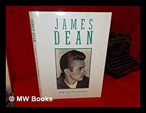 James Dean : tribute to a rebel: Holley, Val. Loehr,