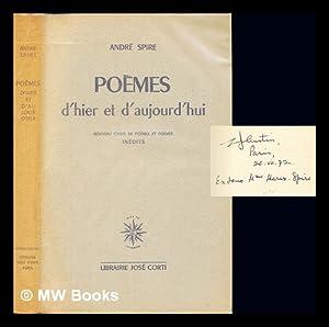 Poèmes d'hier et d'aujourd'hui : Nouveau choix: Spire, André (1868-)