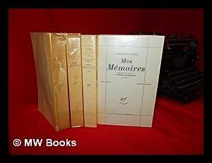 Mes mémoires. Texte présenté et annoté par: Dumas, Alexandre (1802-1870).