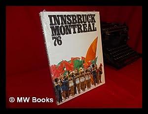 Innsbruck, Montreal 76 / Chefred. Internat. ,: Nationales Olympisches Komitee
