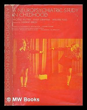 A neuropsychiatric study in childhood / [by]: Rutter, Michael (1933-);