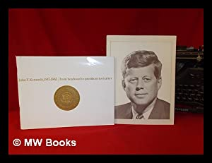 John F. Kennedy, (1917-1963) / from boyhood: Lifetime Heritage, Inc.,