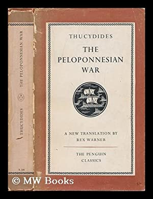 Thucydides: History of the Peloponnesian War /: Thucydides (470-394 BCE);