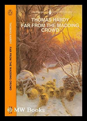 Far from the madding crowd / Thomas: Hardy, Thomas (1840-1928);