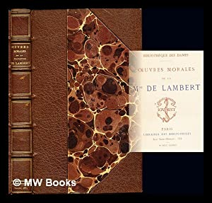 Oeuvres Morales de la Mise. de Lambert: Lambert, Anne Thérèse