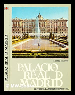 Royal Palace of Madrid : tourist guide: López Serrano, Matilde