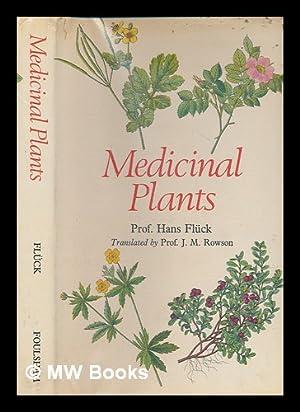 Medicinal plants and their uses : medicinal: Flück, Hans (1901-);