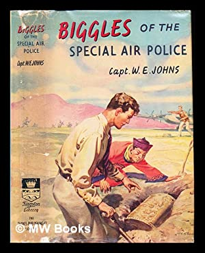 Biggles of the Special air Police: Johns, William Earl