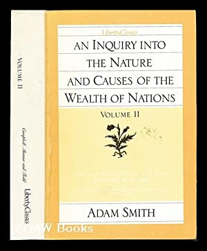 An inquiry into the nature and causes: Smith, Adam (1723-1790).