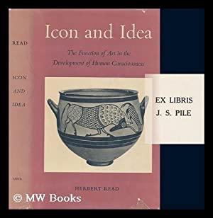 Icon and idea : the function of: Read, Herbert Edward