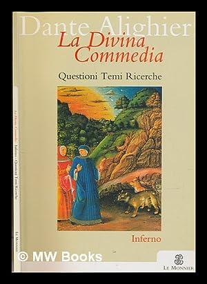 La divina commedia : questioni termi ricerche.: Dante Alighieri (1265-1321)