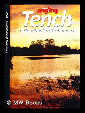Tench : a handbook of techniques: Coarse Angling Today