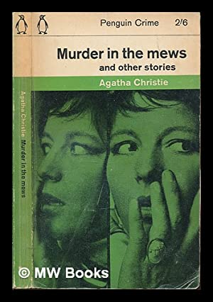 Murder in the mews and other stories: Christie, Agatha