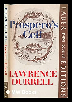 Prospero's cell : a guide to the: Durrell, Lawrence