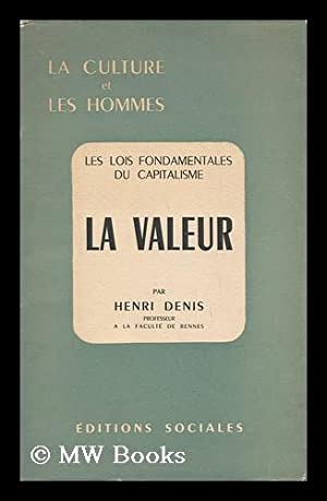 La Valeur: Denis, Henri (1913-)