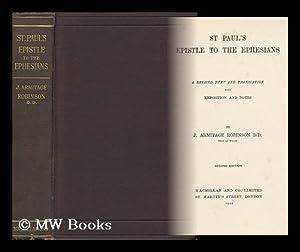 St. Paul's Epistle to the Ephesians: Robinson, Joseph Armitage (1858-1933)