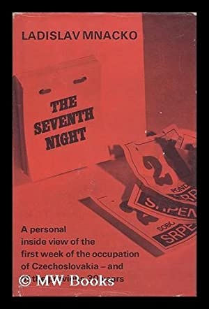 The Seventh Night. Translated from the Slovak. Foreword by Harry Schwartz: Mnacko, Ladislav