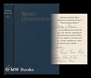 World Chancelleries; Sentiments, Ideas, and Arguments Expressed by Famous Occidental and Oriental ...