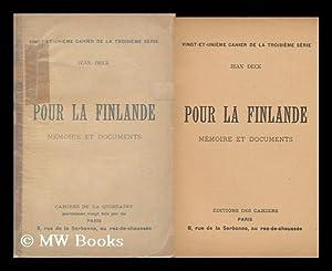 Pour La Finlande : Memoire Et Documents / Jean Deck: Deck, Jean