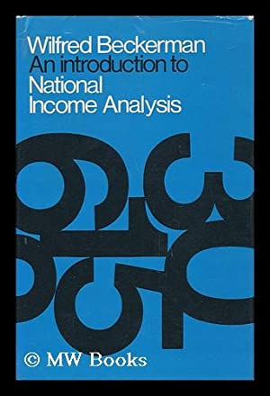 An Introduction to National Income Analysis: Beckerman, Wilfred