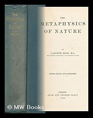 The Metaphysics of Nature, by Carveth Read: Read, Carveth