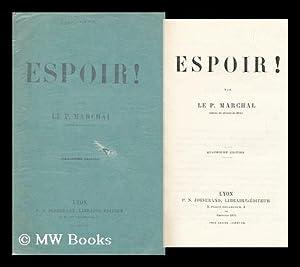 Espoir!: Marchal, Le P.