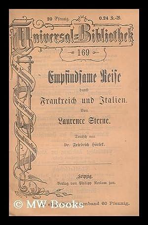 Empfindsame Reise Durch Frankreich Und Italien: Sterne, Laurence. Friedrich Horlek (Transl. )