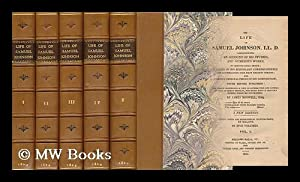 Life of Samuel Johnson, LL. D. , Comprehending an Account of His Studies, and Numerous Works, in ...