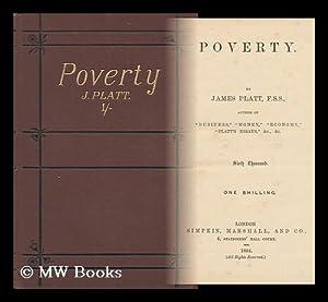 Poverty / by James Platt: Platt, James