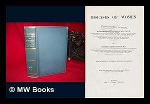 Diseases of Women, by Harry Sturgeon Crossen . and Robert James Crossen: Crossen, Harry Sturgeon. ...