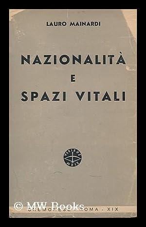 Nazionalita E Spazi Vitali / Lauro Mainardi.: Mainardi, Lauro