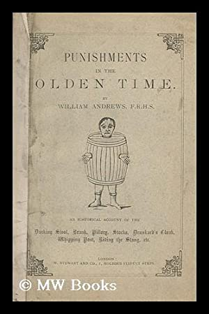 Punishments in the Olden Time. / by William Andrews: Andrews, William (1848-190) 8
