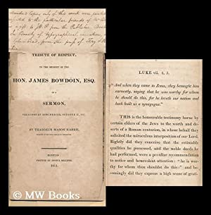 A Tribute of Respect to the Memory of the Hon. James Bowdoin, Esq. : in a Sermon Preached At ...