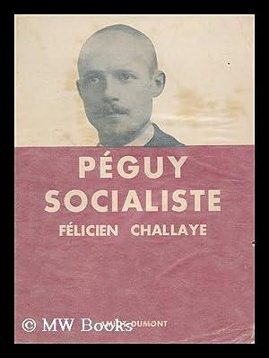 Peguy Socialiste / Felicien Challaye: Challaye, Felicien