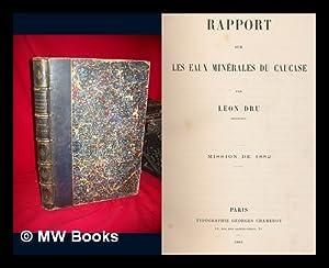 Rapport Sur Les Eaux Minerales Du Caucase: Dru, Leon