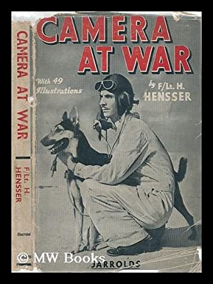 Camera At War: Hensser, Henry
