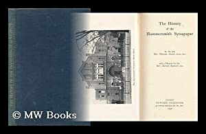The History of the Hammersmith Synagogue With a Memoir by Rev. Arthur Bennett: Adler, Rev. Michael