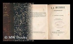 La Russie Contemporaine; Par L. Leouzon Le Duc: Leouzon Le Duc, L[Ouis Antoine] (1815-1889)