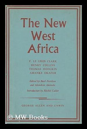 The New West Africa; Problems of Independence: Davidson, Basil. Adeneken Amola (Eds. )