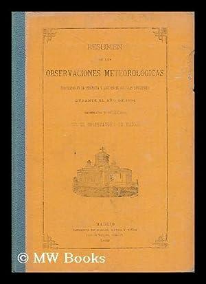 Resumen De Las Observaciones Meteorologicas Efectuadas En La Peninsula Y Algunas De Ses Islas ...