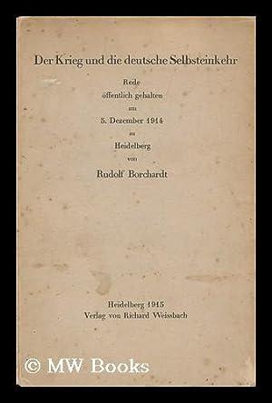 Der Krieg Und Die Deutsche Selbsteinkehr : Rede Öffentlich Gehalten Am 5. Dezember 1914 Zu ...