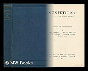 Competition: a Study in Human Motive /: Harvey, John Wilfred.