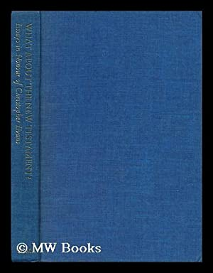 What about the New Testament? : Essays in Honour of Christopher Evans / Edited by Morna Hooker and ...