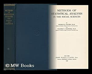 Methods of Statistical Analysis in the Social Sciences, by George R. Davies and Walter F. Crowder: ...