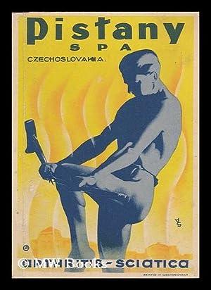 Pistany Spa, Czechoslavakia : Arthritis - Sciatica: Anonymous