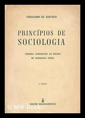 Principios De Sociologia : Pequena Introducao Ao: Azevedo, Fernando De