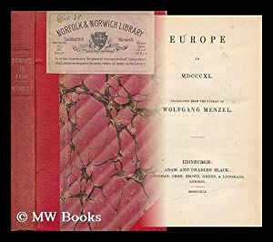 Europe in MDCCCXL: Menzel, Wolfgang (1798-1873)